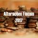 Alterações Fiscais 2017